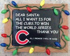 Dear Santa. From a Cub Fan.