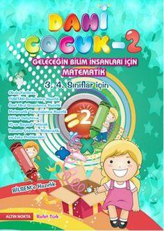 dahi cocuk 2 - rafet turk - altin nokta yayinlari  http://www.idefix.com/kitap/dahi-cocuk-2-rafet-turk/tanim.asp