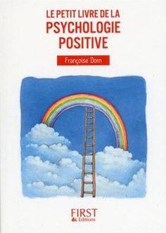 Le petit livre de la psychologie positive