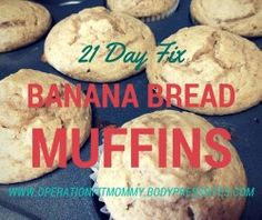 Banana Bread Muffins- 21 Day Fix