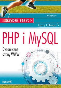 Książki Ebooki Kursy video Promocje Bestsellery PP Blog PomocLive ChatZaloguj sięTwoje kontoKatalogSzukajSzukajKoszyk 0Dostawa od 0,00złHelion.pl » Bazy danych » MySQL - Programowanie Codziennie inna książka 30% taniejPHP i MySQL. Dynamiczne str Php, Larry, Blog, Blogging