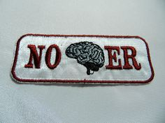 No brainer Patch Sew on Patches Embroidere Patches Iron-on