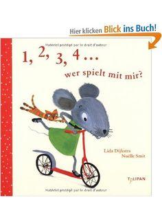 1, 2, 3, 4 ... wer spielt mit mir?: Amazon.de: Lida Dijkstra: Bücher