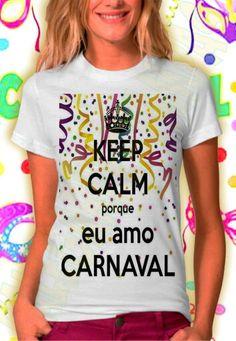 Olha a nossa coleção de carnaval... Mens Tops, T Shirt, Women, Fashion, Netball Uniforms, Carnival, Messages, Block Prints, Templates
