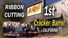 Ribbon Cutting 1st Cracker Barrel in California