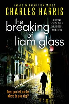 The Breaking of Liam Glass by Charles Harris Book Cafe, As You Like, Alcoholic Drinks, Glass, Books, Liquor Drinks, Livros, Libros, Drinkware