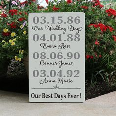 The Family Birthdays Wood Sign / Kids Birthdays Best Days Ever Wood Sign displays a couples wedding date and their childrens birthdates in a lovely