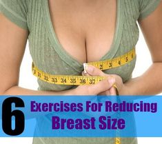 Top 6 Exercises For Reducing Breast Size