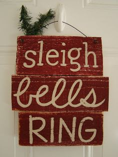 i made a sleigh bells ring sign before but this ones a bit different i made it out of scraps and i free handed the words - Christmas Pallet Signs