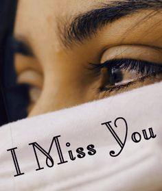 I Miss You Images wallpaper photo pics free hd download I Miss You Cute, Miss U My Love, L Miss You, Missing You Quotes For Him, Great Love Quotes, Sexy Love Quotes, Missing You Love, Love Yourself Quotes, Love Images With Name