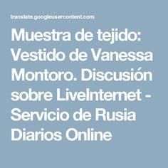 Muestra de tejido: Vestido de Vanessa Montoro. Discusión sobre LiveInternet - Servicio de Rusia Diarios Online