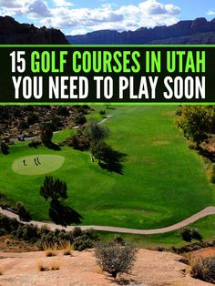 15 golf courses in Utah you need to play! http://www.stgeorgerealestate.com/