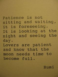Patience Is Not Sitting And Waiting