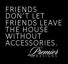 New jewerly quotes bling premier designs 40 ideas Premier Designs Jewelry, Premier Jewelry Catalog, Bling, Jewelry Quotes, Jewelry Party, Craft Jewelry, Costume Jewelry, Fine Jewelry, Fashion Quotes