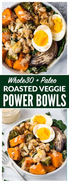 Easy and healthy Whole30 Vegetarian Power Bowl. Low carb, packed with roasted veggies, with a creamy and delicious Whole30 dressing. Top with a soft boiled egg for a filling, high protein vegetarian meal! Dairy free, gluten free, grain free, and Paleo compliant. #whole30 #paleo #glutenfree #vegetarian #healthyrecipe