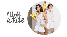 'All in White' - Esta temporada te proponemos vestir de color blanco. ¿Quieres saber cómo? #blogripley