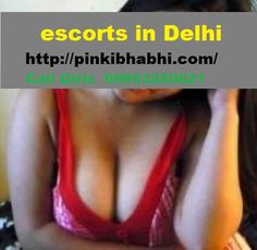 Call Girls in Delhi 09953250821 Independent Call Girls Delhi Big Booty Delhi escorts  09953250821 Call Girls Delhi Delhi Group Sex escorts  09953250821 Call Girls Delhi Hot Delhi Anal Sex escorts  09953250821 Indian Pakistani