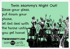 Twiniversity Funny: Mommy's Night Out!When was the last time YOU got a night out?
