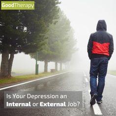 Is Your Depression an External or Internal Job? #depression #mentalhealth