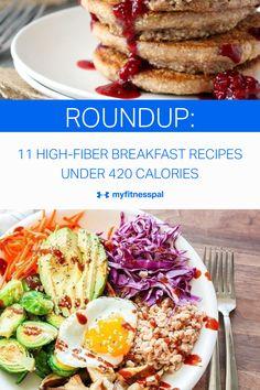 11 High-Fiber Breakfast Recipes Under 420 Calories Healthy Oatmeal Recipes, Delicious Breakfast Recipes, Vegan Recipes Easy, Brunch Recipes, Whole Food Recipes, Diet Recipes, Healthy Food, Breakfast Burritos, Breakfast Bowls