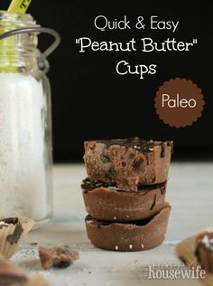 """Quick & Easy Paleo """"Peanut Butter"""" Cups   The Happy Housewife"""
