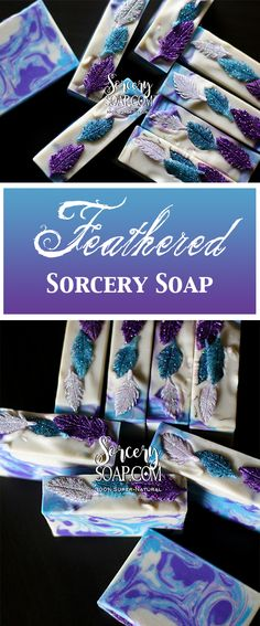 Feathered Soaps -  Cold process hand molded Sorcery Soaps #sorcerysoap #handmolded #soapdough