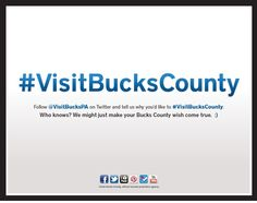 This advertisement, featured all over New York/North Jersey transit lines, encourages transit riders to interact with Bucks County on Twitter for the chance to make their Bucks County wish come true...
