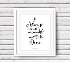Motivational Inspirational 8x10 Poster It Always by petekdesign, $18.00