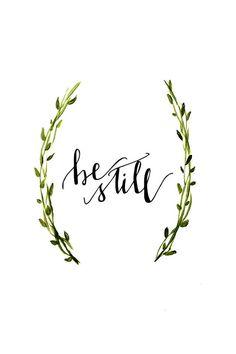 Be still, Modern Calligraphy