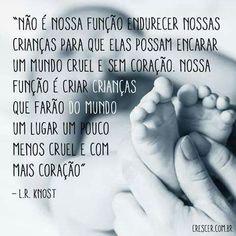 Crianças, o futuro da naçao, mais amor por favor, mundo.