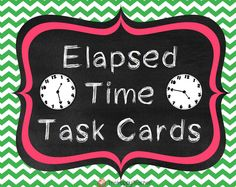 """Elapsed Time Task Cards. Get students up and moving with these """"story problems."""" $"""