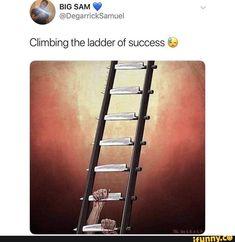 &: BIG SAM V @DegarrickSamuel Climbing the ladder of success 6; – popular memes on the site iFunny.co #supernatural #tvshows #knife #ladder #good #big #sam #climbing #success #pic Big Sam, Funny Supernatural Memes, Popular Memes, Ladder, Climbing, Give It To Me, Success, Stairs, Scale