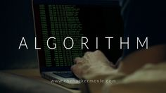 ALGORITHM: The Hacker Movie