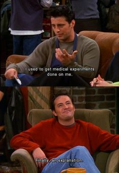 Haha, Joey and Chandler