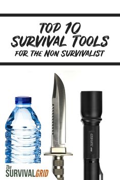 Top 10 Survival Tools for the Non Survivalist Non Prepper - The Survival Grid Urban Survival, Wilderness Survival, Survival Tools, Survival Prepping, Survival Items, Earthquake Preparation, Earthquake Kits, Emergency Preparation, 72 Hour Kits