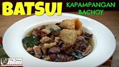 BATSUI or KAPAMPANGAN BACHOY (Mrs.Galang's Kitchen S7 Ep10)