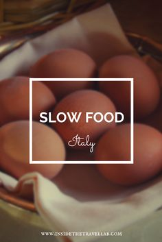 The importance of the slow food movement in Italy. A must read for foodies via @insidetravellab