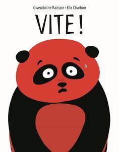 Vite ! de Gwendoline Raisson et Ella Charbon (L'école des loisirs) Album Jeunesse, Kids Library, Lectures, Books, Fictional Characters, Grenoble, Recherche Google, Albums, Graphics