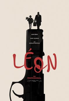 Leon: The Professional Film Poster Design, Movie Poster Art, Graphic Design Posters, Poster On, Best Movie Posters, Poster Designs, Professional Poster, Jean Reno, Cinema Posters