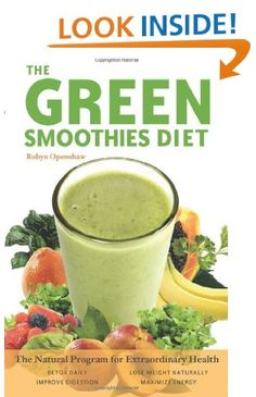 Green Smoothies Diet- Lots of recipes at GREENTHICKIES.COM