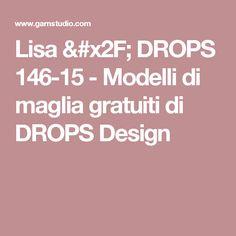 Lisa / DROPS 146-15 - Modelli di maglia gratuiti di DROPS Design