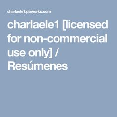 charlaele1 [licensed for non-commercial use only] / Resúmenes