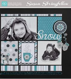 2 photo 1 page Winter Snow by Susan Stringfellow
