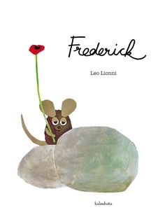 Frederick· Leo Lionni· Ed. Kids Story Books, Ya Books, Stories For Kids, Picture Story, Children's Picture Books, Frederick Leo Lionni, Kindergarten Library, Illustrator, Book Illustration