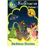 KidSlumber Bedtime Stories Volume 1 (Kindle Edition)By Pat Darcy