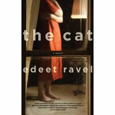 The Cat by Edeet Ravel  (in my library)