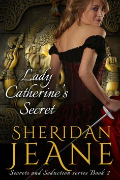 ~ Lady Catherine's Secret by Sheridan Jeane Cover Reveal + Giveaway ~