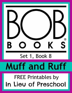Free printable activities to go-along with BOB Books Muff and Ruff (and links to free printables for the previous 7 books, too!)