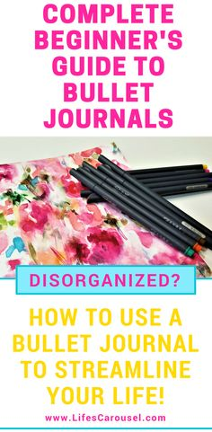 Ultimate Beginner's Guide to Starting a Bullet Journal | How to start a simple bullet journal. Ideas, tips and advice for your new bujo.