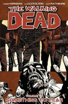 The Walking Dead Volume 17 TP: Something to Fear by Robert Kirkman, http://www.amazon.com/dp/1607066157/ref=cm_sw_r_pi_dp_fPzVqb0G3CD8X